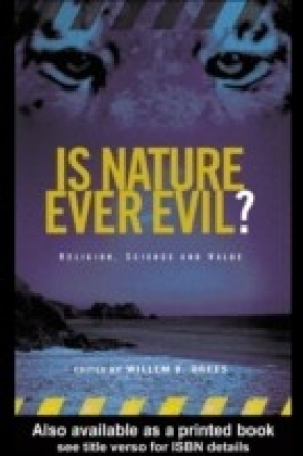 Is Nature Evil? Religion Science and Value