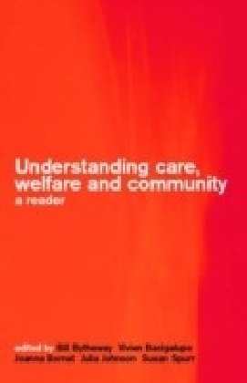 Understanding Care, Welfare and Community