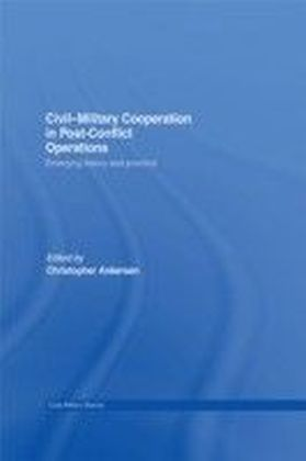Civil-Military Cooperation in Post-Conflict Operations
