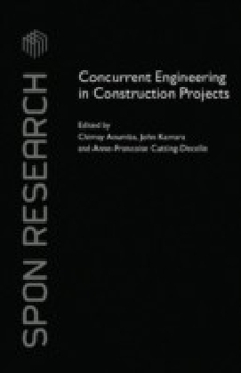 Concurrent Engineering in Construction Projects