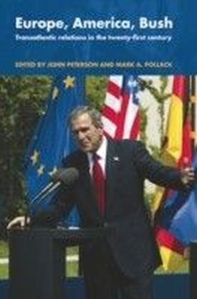 Europe, America, Bush
