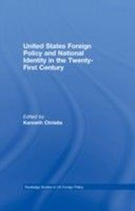United States Foreign Policy & National Identity in the 21st Century