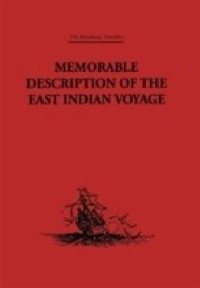 Memorable Description of the East Indian Voyage