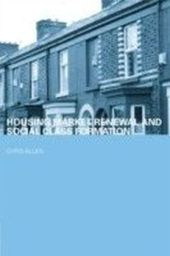 Housing Market Renewal and Social Class