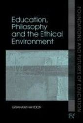 Education and the Ethical Environment