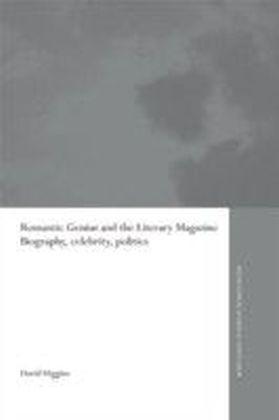 Romantic Genius and the Literary Magazine