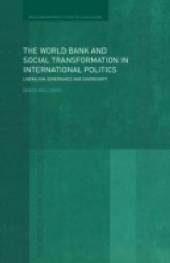 World Bank and Social Transformation in International Politics