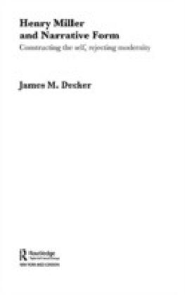 Henry Miller and Narrative Form