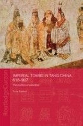 Imperial Tombs in Tang China