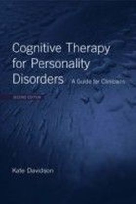 Cognitive Therapy For Personality Disorders