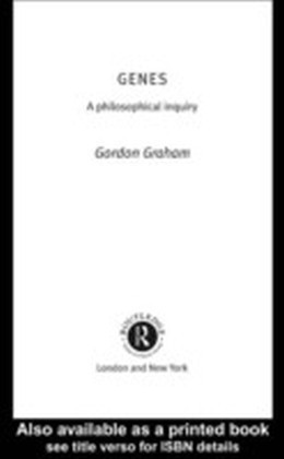 Genes: A Philosophical Inquiry
