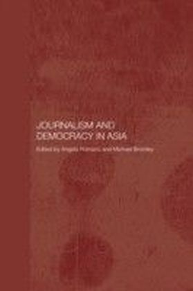 Journalism and Democracy in Asia