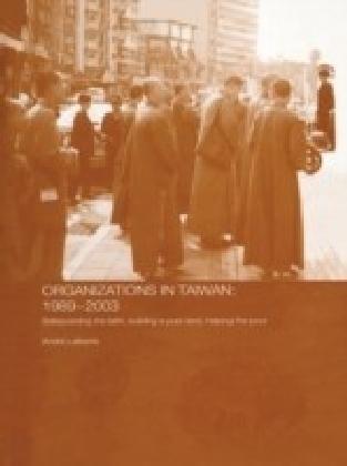 Politics of Buddhist Organizations in Taiwan, 1989-2003