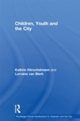 Children, Youth and the City