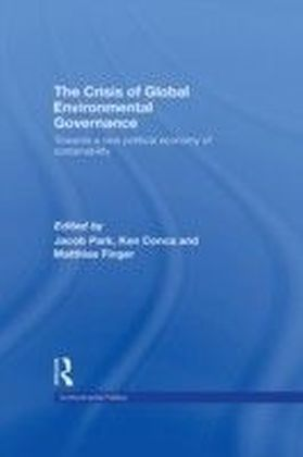 Crisis of Global Environmental Governance