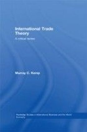 International Trade Theory: A Critical Review