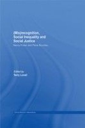 (Mis)recognition, Social Inequality and Social Justice