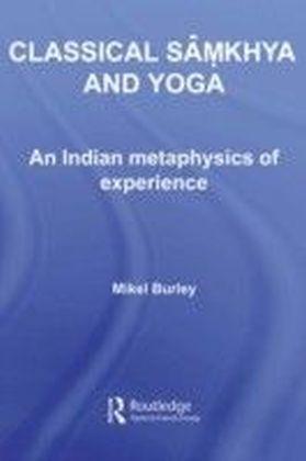 Classical Samkhya and Yoga - Burley