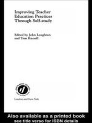 Improving Teacher Education Practice Through Self-study