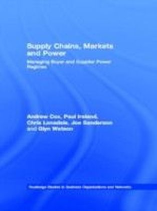 Supply Chains, Markets and Power