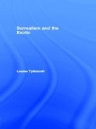 Surrealism and the Exotic