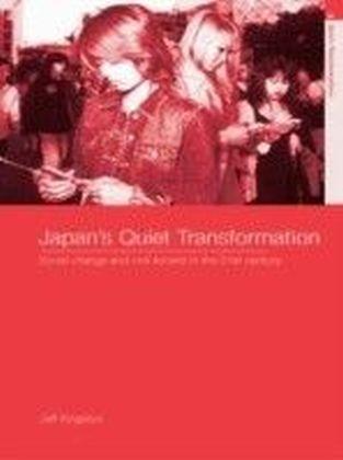 Japan's Quiet Transformation
