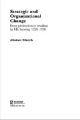 Strategic and Organizational Change