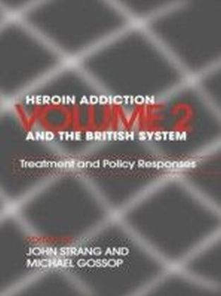 Heroin Addiction and 'The British System'