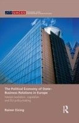 Political Economy of State-Business Relations in Europe