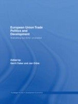 European Union Trade Politics and Development
