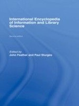 Routledge International Encyclopaedia of Information and Library Science