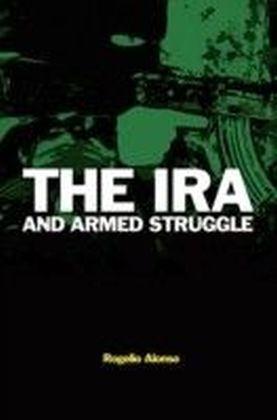 IRA and Armed Struggle