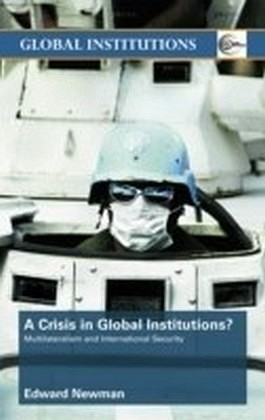 Crisis in Global Institutions?
