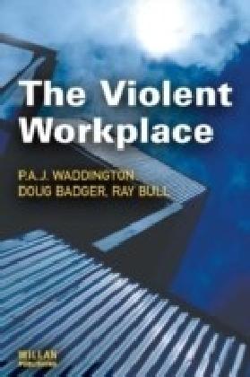 Violent Workplace