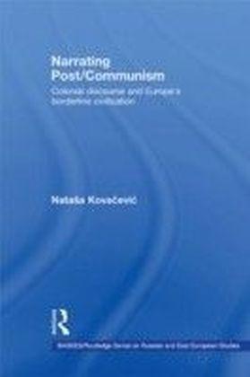Narrating Post/Communism