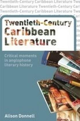 Twentieth-Century Caribbean Literature