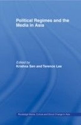 Political Regimes and the Media in East Asia