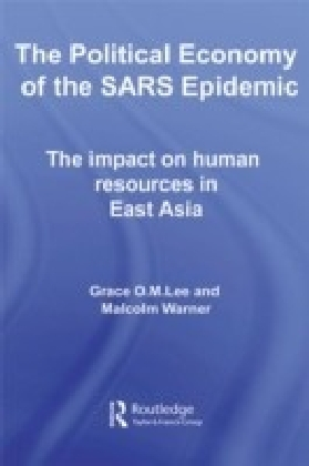 Political Economy of the SARS Epidemic