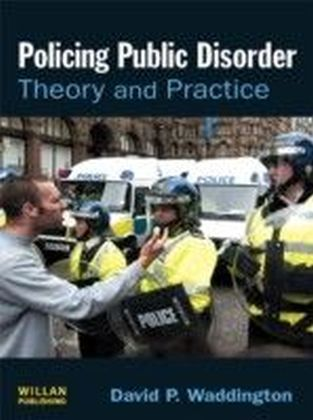 Policing Public Disorder