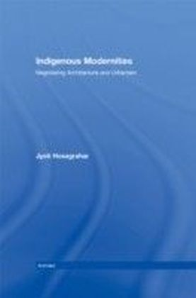 Indigenous Modernities