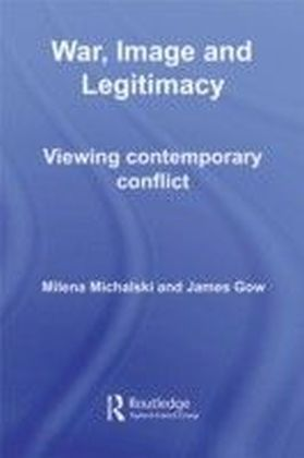 War, Image and Legitimacy