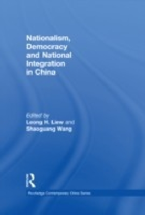 Nationalism, Democracy and National Integration in China