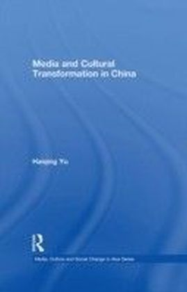 Media and Cultural Transformation in China