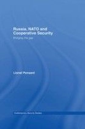 Russia, NATO and Cooperative Security