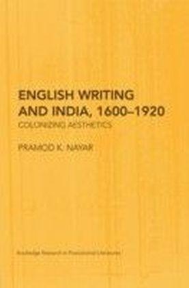 English Writing and India, 1600u1920