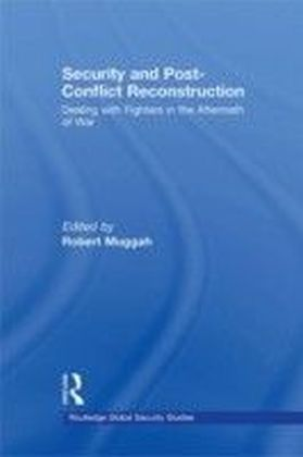 Security and Post-Conflict Reconstruction