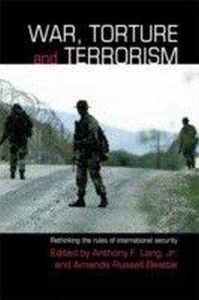 War, Torture and Terrorism