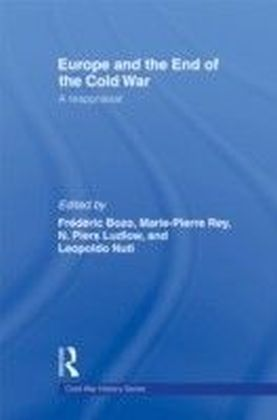 Europe and the End of the Cold War: A Reappraisal