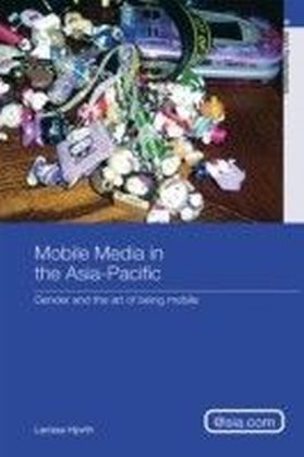 Mobile Media in the Asia Pacific
