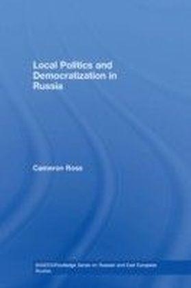 Urban Politics and Democratisation in Russia